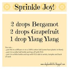 A Hip & Humble Life!: Sprinkle Joy Blend www.onedoterracommunity.com https://www.facebook.com/#!/OneDoterraCommunity
