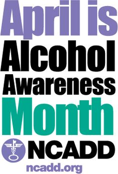Giving Up Alcohol: A 72- Hour Experience.   April 2013 Alcohol Awareness Month -Help for Today, Hope for Tomorrow