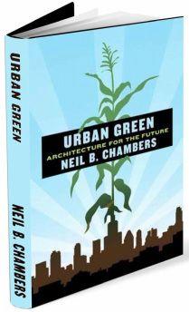 Urban Green: Architecture for the Future