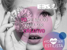 Yo he nacido para ser creativo #YoAmoSerEstilista #ExpoBeautyShow www.expobeautyshow.com