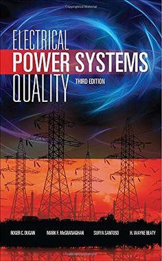 Electrical power systems quality / Roger C. Dugan ... [et al.]