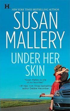 Under Her Skin (Lone Star Sisters, #1). This series is really good.