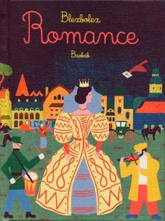 Front cover for 'Romance / Ballad' by Blexbolex – published by Albin Michel Jeunesse Best Books List, Book Lists, Good Books, Tom Tom Et Nana, Albin Michel Jeunesse, Design Editorial, Buch Design, Book Cover Design, Book Activities