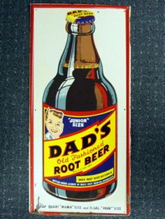 1950s Dad's Rootbeer sign Advertising And Promotion, Advertising Signs, Vintage Advertisements, Vintage Ads, Vintage Signs, Vintage Posters, School Advertising, Vintage Tools, Dads Root Beer