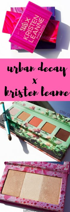 URBAN DECAY X KRISTEN LEANNE | Kate Loves Makeup