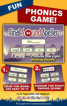 Using Final Sound Speller on VocabularySpellingCity.com, students choose the missing final sound that correctly spells each word. http://spellingcity.com/which-final-sound.html