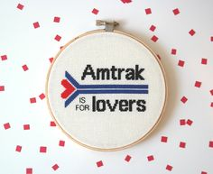 Amtrak is for Lovers, Unbreakable Kimmy Schmidt, modern cross stitch, tv quotes, pop culture