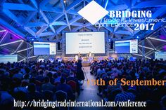 Bridging Trade & Investment Conference 15th September 2017