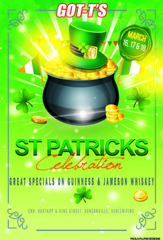 Patrick's day Celebration at GOT-T'S Pub, 16 to 18 March with Great Specials on Guinness and Jameson Whiskey. Club Dance Music, Slush Puppy, Guinness, St Patrick, Whiskey, Celebration, Cocktails, March, Whisky