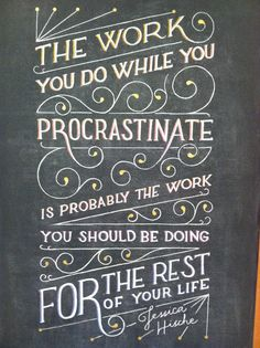 The work you do whil