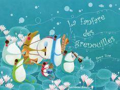 """""""La fanfare des grenouilles"""" de Satoe Tone, Balivernes Éditions"""