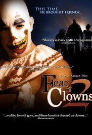 Fear Of Clowns 2 Full Movie. Shivers the Clown is back with a vengeance in this sequel to the Lionsgate hit video from 2004! And the ante is upped when he's back with two new psychotic clowns to help him kill Lynn ...