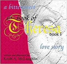 The Book of Theresa by Keith McLaughlin My Love Story, Poetry Collection, Make You Feel, The Book, My Books, Romance, Feelings, Words, You're Welcome