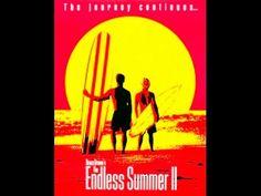 The Endless Summer II - YouTube