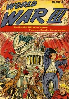 in the Summer of the Soviet Union launched a devastating nuclear sneak attack on the United States. Cold War Propaganda, Propaganda Art, Sneak Attack, Nuclear War, Nuclear Apocalypse, War Comics, Alternate History, Atomic Age, 5 D