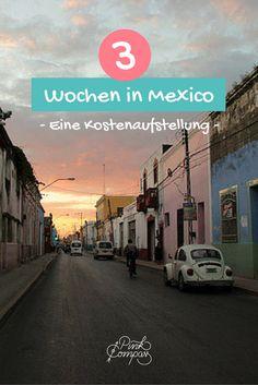 Du träumst von Mexiko? So viel Budget solltest Du einplanen!