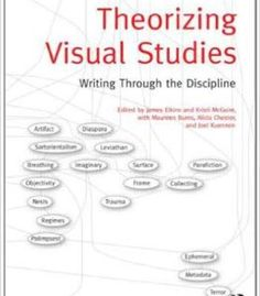 Theorizing Visual Studies: Writing Through The Discipline PDF