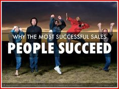 Why the Most Successful Sales People Succeed