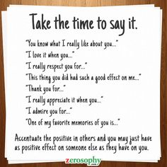 Take the time to say it #Zerosophy #Kindness