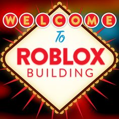 Welcome to ROBLOX Building