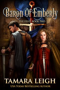 EVOLUTION OF A COVER ~ BARON OF EMBERLY (Releasing Winter 2015)  My cover designer has done it again–putting faces to my stories, this time the second book in The Feud series, BARON OF EMBERLY, releasing early Winter 2015.