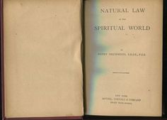 Natural Law in the Spiritual World : Henry Drummond : circa 1910