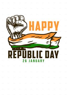 Buy Happy India Republic Day by Amillustrated on GraphicRiver. Happy republic day 26 January with India national flag on fist ZIP archive contains: -Two JPG file formats -One PNG f. Republic Day Images Pictures, Republic Day Photos, Republic Day India, Happy Quotes, Life Quotes, New Year Typography, Indian Freedom Fighters, Tapas, Indian Flag Wallpaper
