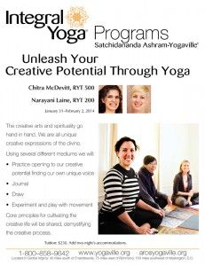 January 31, 2014 - February 2, 2014 http://www.yogaville.org/products/unleash-your-creative-potential-through-yoga/