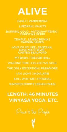 Alive — Vinyasa Yoga Playlist Peace to the People