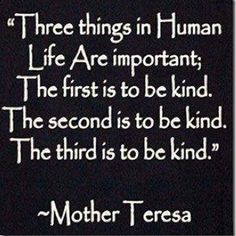 Kindness,  Lets change this world back to kindness and watch how we grow again.