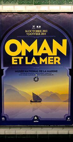"""""""Oman et la mer"""", Affiche d'exposition, Musée de la marine, 2013."""