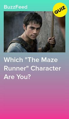 """Which """"The Maze Runner"""" Character Are You? New Maze Runner, Maze Runner Funny, Maze Runner Movie, Maze Runner Quizzes, Maze Runner Characters, Maze Runner Trilogy, Maze Runner Series, Quizzes For Fun, Random Quizzes"""