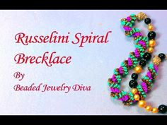 Beading Tutorial: Russelini Spiral Brecklace - YouTube