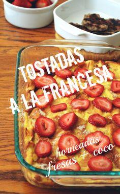 Súper Fácil! Tostadas a la Francesa Horneadas de Coco + Fresas                                                                                                                                                                                 Más