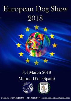 European Dog Show 3.4 March 2018  Marina D'or Spain | Alianz Eurasia