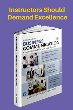 """Excellent in Business Communication, 13th Edition, includes a new feature, """"Empowering Communicators with Intelligent Communication Technology,""""that shows 15 applications of artificial intelligence and smart technology. Career Success, Communication Skills, Artificial Intelligence, Textbook, Texts, Teaching, Writing, Smart Technologies, Gallery"""