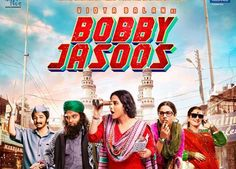 Bobby Jasoos Day Collection: week Thursday Box Office Report,total 7 days business,total income till now,seventh day week total collection Bollywood Cinema, Telugu Cinema, Bollywood News, Movie Previews, Blockbuster Movies, Bobby, Hindi Movie Reviews, Movies Point, Hindi Movies Online Free