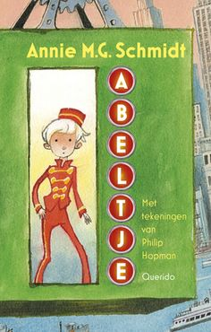 Abeltje Schmidt, Annie, Childrens Books, Childhood, Family Guy, Presents, Baseball Cards, Fun, Fictional Characters
