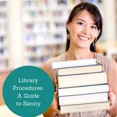 Library Procedures: A Guide to Sanity - Elementary Librarian. Get more school library ideas at http://elementarylibrarian.com