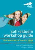 Self-Esteem Workshop Guide for Teachers of Students Aged 11-14