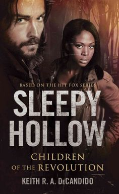 Sleepy Hollow : Children of the Revolution - available as an e-book