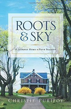 Roots and Sky: A Journey Home in Four Seasons by Christie Purifoy http://www.amazon.com/dp/0800726669/ref=cm_sw_r_pi_dp_N4DYwb1346QJW