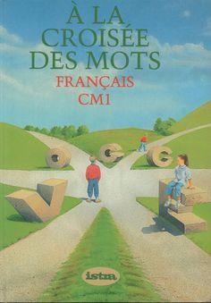 Heine, Dejoux, A la croisée des mots, Français CM1 (1993) Book Study, Teaching French, Learn French, Baseball Field, Images, Learning, Books, Kids, African Fashion