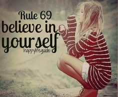 happiness quote : believe in yourself