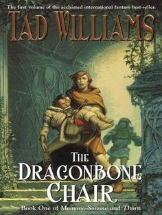 The Dragonbone Chair (Memory, Sorrow, and Thorn, Book Publisher DAW Trade Tad Williams; Re-reading a book more than a decade later is like reading it for the first time. Cool Books, I Love Books, Books To Read, My Books, Fantasy Book Series, Fantasy Books, Fantasy Literature, Fantasy Artwork, Book 1