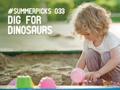 Dig for dinosaurs - Go to the sandpit in the garden or in a park and burry a collection of dinousaurs then let the kids loose on a dinousar dig! More @ http://summer.nectar.com #summerpicks #summer #outdoors