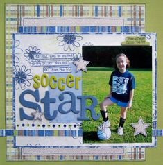 soccer scrapbook pages   Scrapbooking Page Ideas Soccer Star - Scrapbooking Layout and Idea