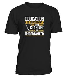"""# Clarinet Is Importanter Funny T-Shirt T-Shirts .  1579 sold towards goal of 1000Buy yours now before it is too late!Secured payment via Visa / Mastercard / PayPalHow to place an order:1. Choose the model from the drop-down menu2. Click on """"Buy it now""""3. Choose the size and the quantity4. Add your delivery address and bank details5. And that's it!NOTE: Buy 2 or more to save yours shipping cost !"""
