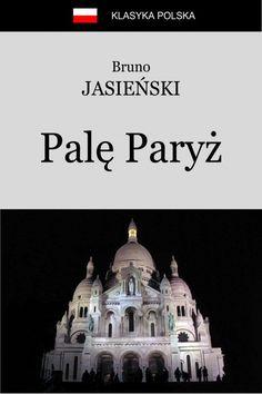 Palę Paryż (ebook) –Bruno Jasieński