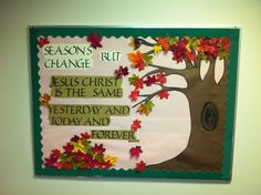 Bulletin board...like this idea except use 4 pictures of a tree in each season